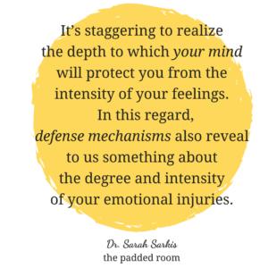 Defense Mechanisms blog post Dr Sarah Sarkis The Padded Room psychology blog