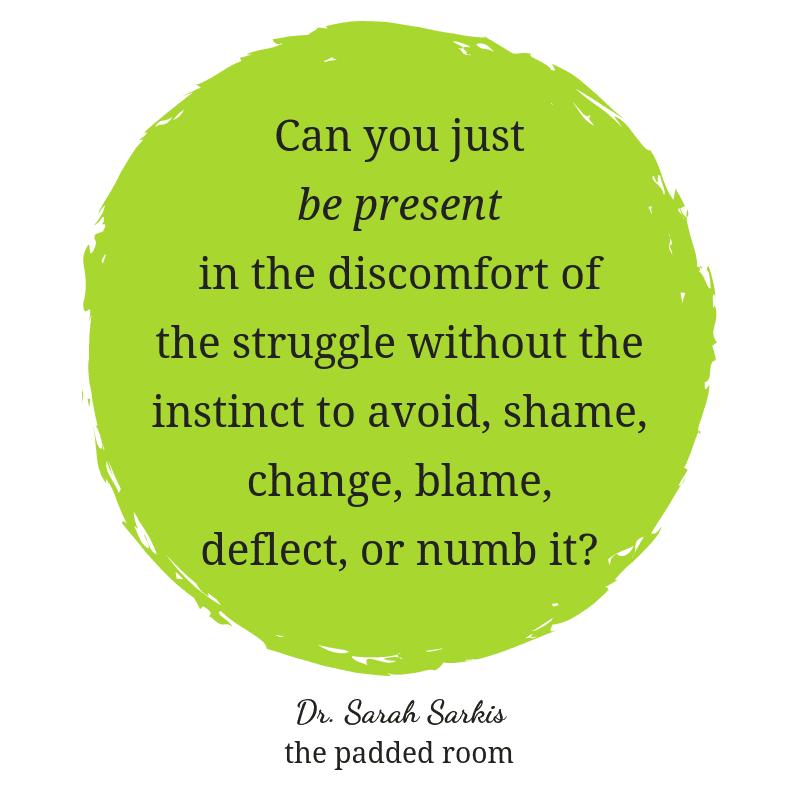 Dr Sarah Sarkis quote Struggle