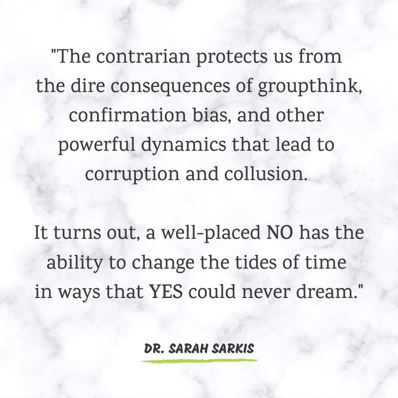 The Power of No Contrarian Dr Sarah Sarkis